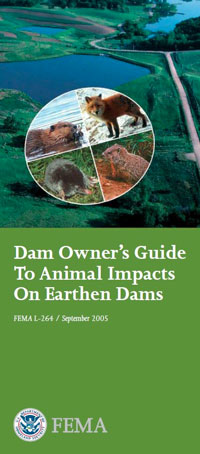 Dam owner's guide to animal impacts on earthen dams